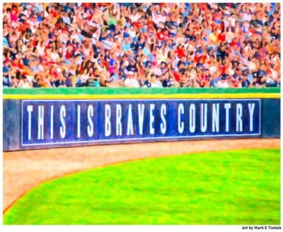 Atlanta Braves Print - This Is Braves Country Sign by Mark Tisdale