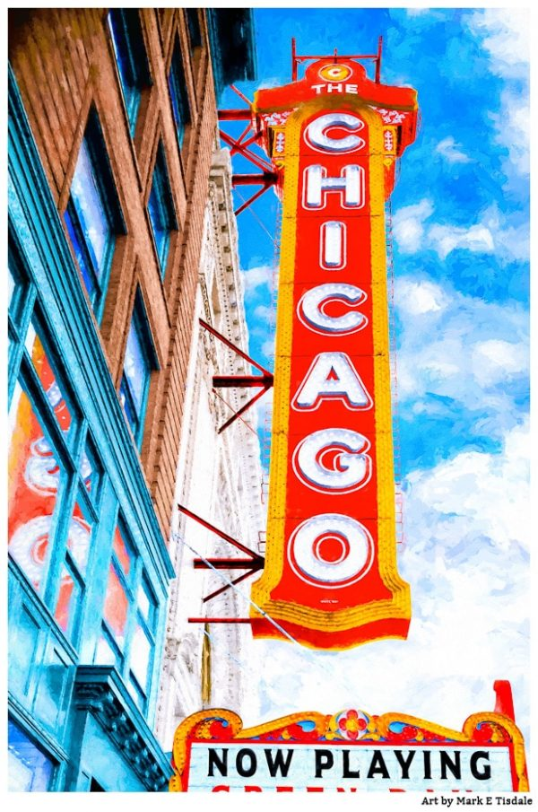 Classic Chicago Theatre Sign Print By Mark Tisdale